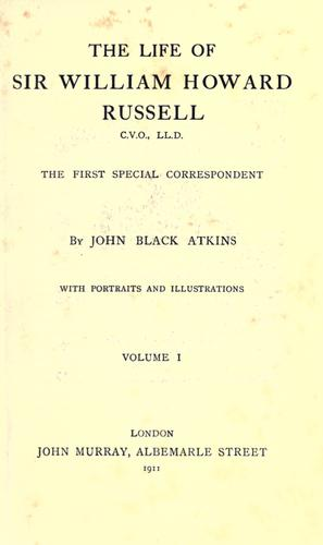 The life of Sir William Howard Russell