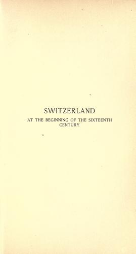 Switzerland at the beginning of the sixteenth century.