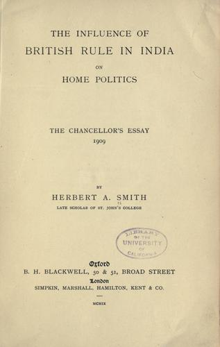 The influence of British rule in India on home politics.