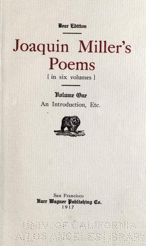 Joaquin Miller's poems.