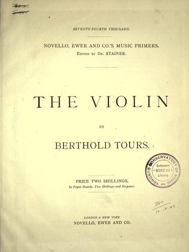 The violin by Berthold Tours