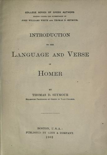 Introduction to the language and verse of Homer.