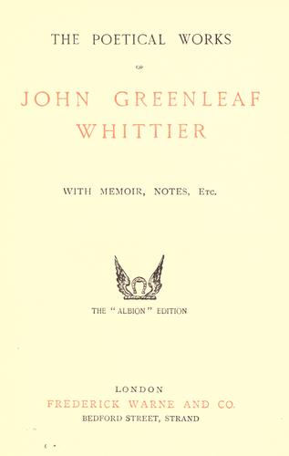 The poetical works of John Greenleaf Whittier