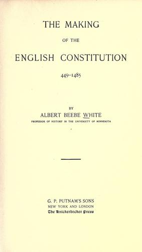 The making of the English constitution, 449-1485