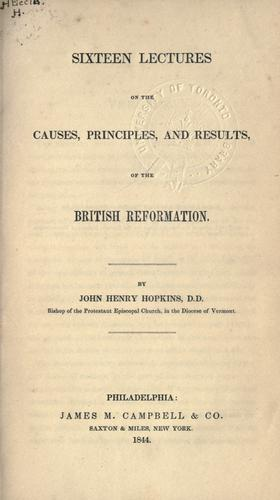 Download Sixteen lectures on the causes, principles, and results of the British Reformation