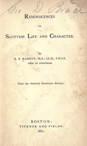 Reminiscences of Scottish life and character.