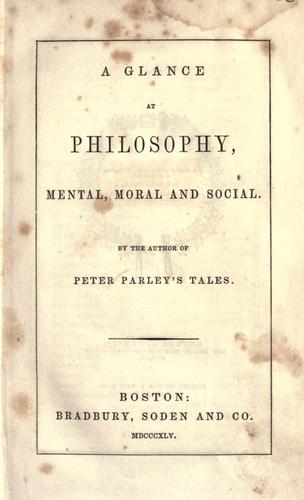 A glance at philosophy, mental, moral and social.