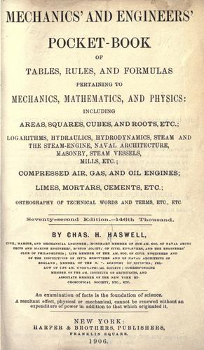 Download Mechanics' and engineers' pocket-book of tables, rules, and formulas pertaining to mechanics, mathematics, and physics.