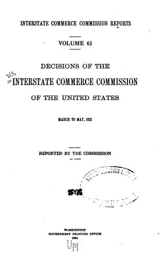 Interstate Commerce Commission Reports: Decisions of the Interstate Commerce …