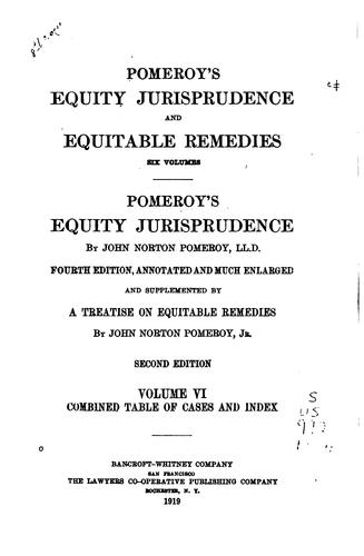 A Treatise on Equity Jurisprudence, as Administered in the United States of …