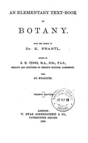 An elementary text-book of botany, tr. revised by S.H. Vines