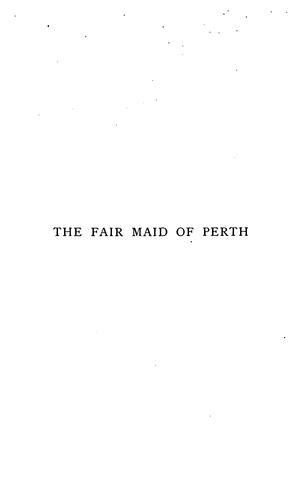 Download The fair maid of Perth, or, Saint Valentine's Day..