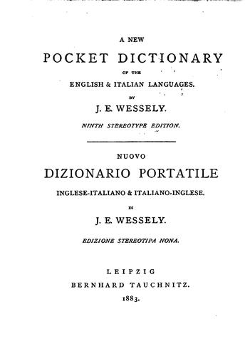 A new pocket dictionary of the English & Italian languages by Ignaz Emanuel Wessely
