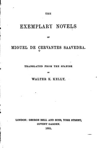 The Exemplary Novels of Miguel de Cervantes Saavedra.