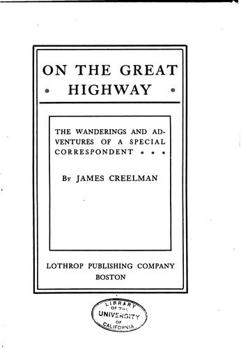 On the Great Highway: The Wanderings and Adventures of a Special Correspondent