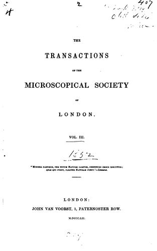 The Transactions of the Microscopical Society of London