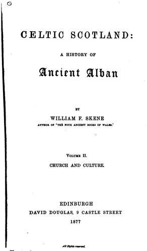 Celtic Scotland: A History of Ancient Alban