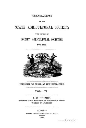 Transactions of the State Agricultural Society of Michigan: With Reports of County Agricultural …