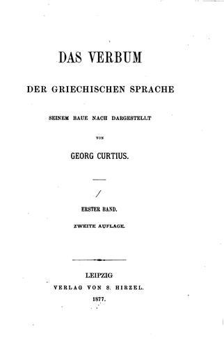 Das Verbum der griechischen Sprache seinem baue nach dargestellt