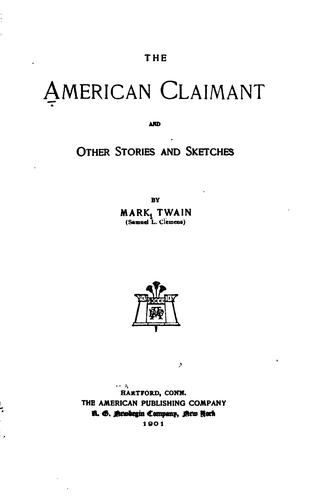 The American Claimant, and Other Stories and Sketches