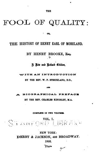 The Fool of Quality: Or, The History of Henry, Earl of Moreland