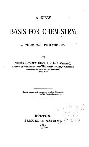 A New Basis for Chemistry: A Chemical Philosophy