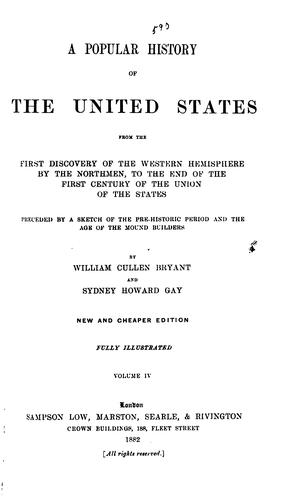 A Popular History of the United States: From the First Discovery of the Western Hemisphere by …