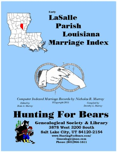 Early LaSalle Parish Louisiana Marriage Index 1910-1920 by Nicholas Russell Murray