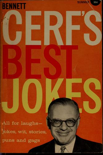 Bennett Cerf's best jokes by Bennett Cerf