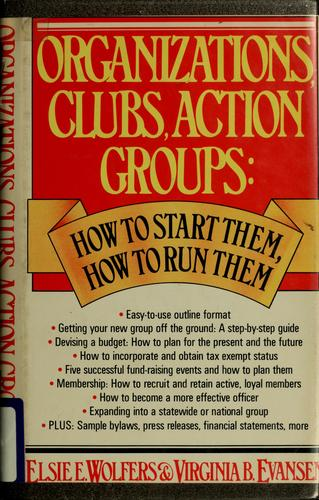 Organizations, clubs, action groups