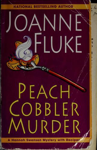 Download Peach Cobbler Murder (Hannah Swensen Mysteries)