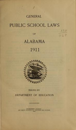 General public school laws of Alabama, 1911.