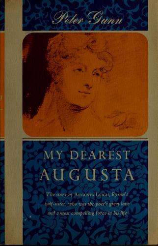 My dearest Augusta