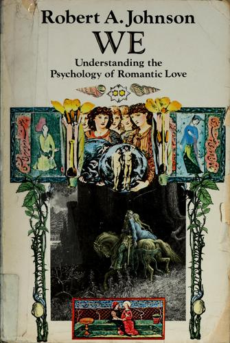 Download We, understanding the psychology of romantic love