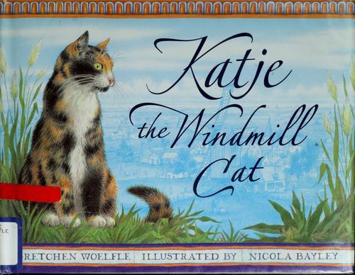 Download Katje, the windmill cat