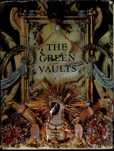 The Green Vaults.