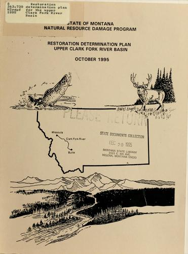 Restoration determination plan for the Upper Clark Fork River Basin
