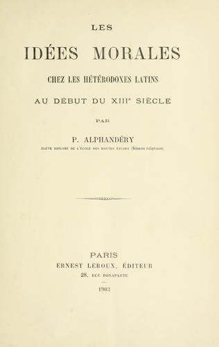 Les idées morales chez les hétérodoxes latins au début du XIIIe siècle