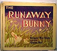 The runaway bunny.