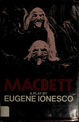 Macbett by Eugène Ionesco