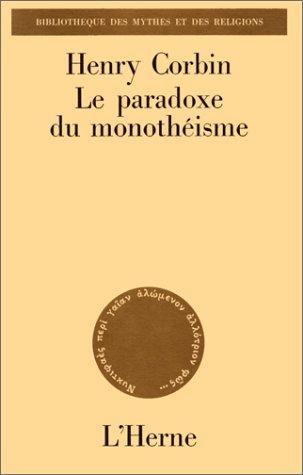 Le paradoxe du monothéisme