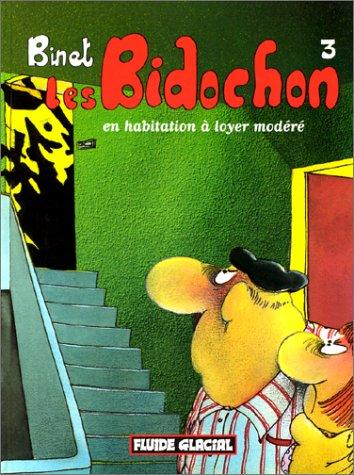 Les Bidochons, tome 3 : En habitation a loyer modTrT (French Edition), Binet