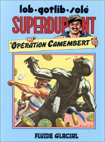 Image for Superdupont, tome 3 Operation Camembert (French Edition)