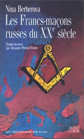 Download Les francs-maçons russes du XXe siècle