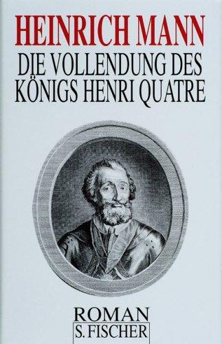 Download Die Vollendung des Königs Henri Quatre.