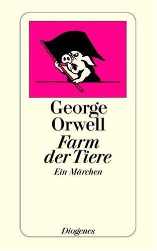 Farm Der Tiere by George Orwell
