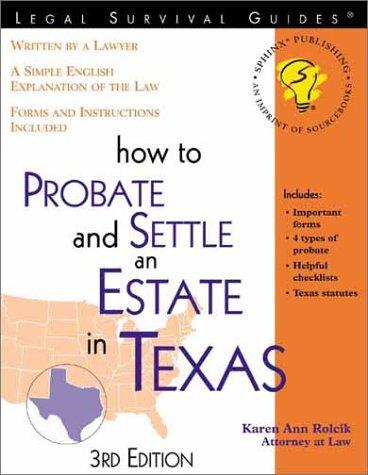 Download How to probate and settle an estate in Texas