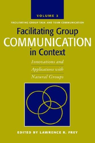 Download Facilitating Group Communication in Context
