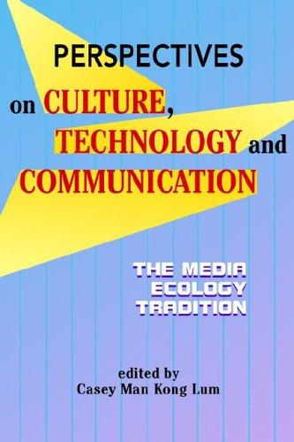 Download Perspectives on culture, technology, and communication