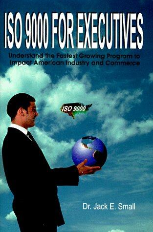 Iso 9000 for Executives
